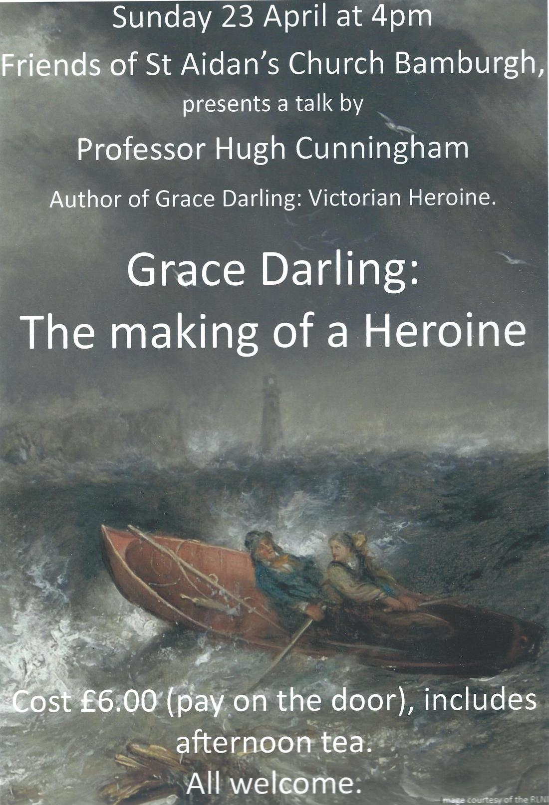 Grace Darling : The making of a Heroine