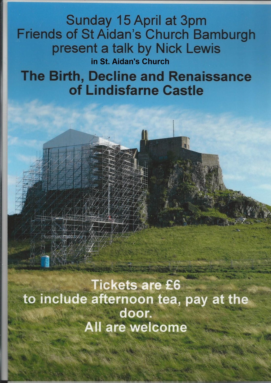 The Birth, Decline and Renaissance of Lindisfarne Castle